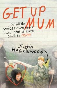 Justin Heazlewood - Get Up Mum